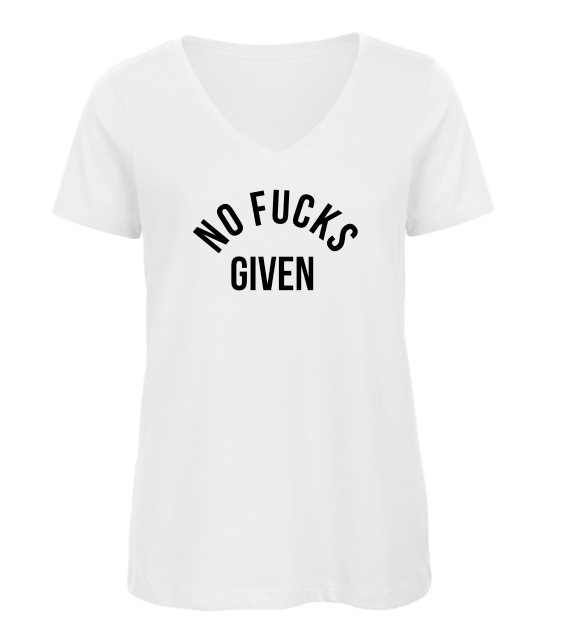 T-shirt no fucks given